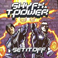 Shy FX & T-Power – Set It Off