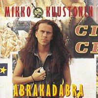 Mikko Kuustonen – Abrakadabra