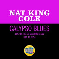 Nat King Cole – Calypso Blues [Live On The Ed Sullivan Show, May 16, 1954]