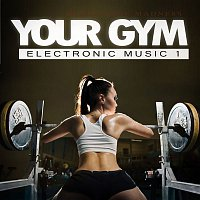 Alessio Pras – Your Gym - Electronic Music, Vol. 1