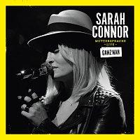 Sarah Connor – Muttersprache Live - Ganz Nah
