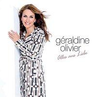 Geraldine Olivier – Alles aus Liebe