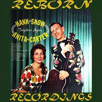 Hank Snow, Anita Carter – Together Again (HD Remastered)
