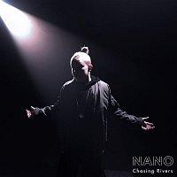 Nano – Chasing Rivers