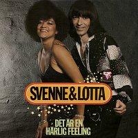 Svenne & Lotta – Det ar en harlig feeling