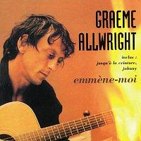 Graeme Allwright – Emmene-Moi