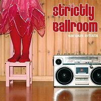 Různí interpreti – Strictly Ballroom [International Version]