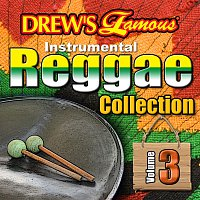 The Hit Crew – Drew's Famous Instrumental Reggae Collection [Vol. 3]