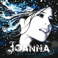 Joanna – This Crazy Life
