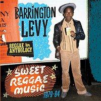 Barrington Levy – Reggae Anthology: Sweet Reggae Music (1979-84)