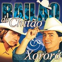 Chitaozinho & Xororó – Bailao De Chitao & Xororó