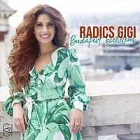 Radics Gigi – Budapest szerelem