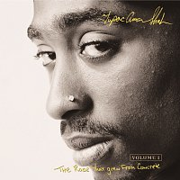 Tupac Shakur – The Rose That Grew From Concrete
