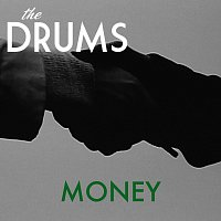 The Drums – Money