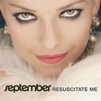 September – Resuscitate Me