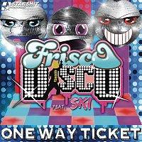 Frisco Disco vs Boney M., Ski – One Way Ticket