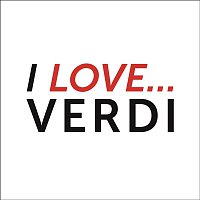 Montserrat Caballé, Georges Pretre, Giuseppe Verdi, RCA Italiana Opera Orchestra – I Love Verdi