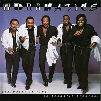 The Dramatics – Somewhere In Time (A Dramatic Reunion)