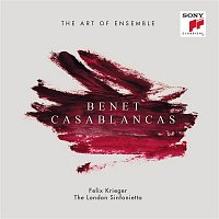 Benet Casablancas, London Sinfonietta, Felix Krieger – Benet Casablancas: The Art of Ensemble
