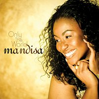 Mandisa – Only The World