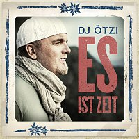 DJ Otzi – Es ist Zeit