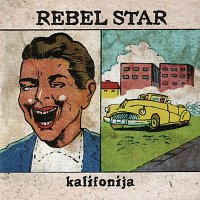 Rebel Star – Kalifonija