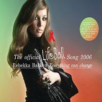 Rebekka Bakken – Everything Can Change