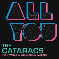 The Cataracs, Waka Flocka Flame, Kaskade – All You