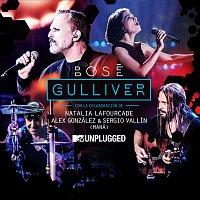 Miguel Bose – Gulliver (with Natalia Lafourcade, Alex González y Sergio Vallín) [[MTV Unplugged] [Radio edit]