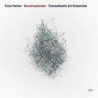 Evan Parker, The Transatlantic Art Ensemble – Boustrophedon