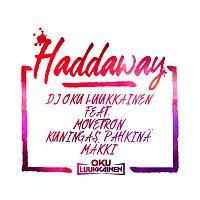 DJ Oku Luukkainen, Movetron, Kuningas Pahkina, Makki – Haddaway