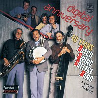 The Dutch Swing College Band – Digital Anniversary 40 Years D.S.C.