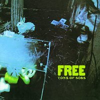 Free – Tons Of Sobs [Remastered / Bonus Track Edition]