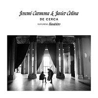 Josemi Carmona, Javier Colina, Bandolero – De Cerca