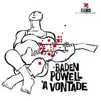 Baden Powell – Baden Powell A Vontade