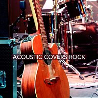 Různí interpreti – Acoustic Covers Rock