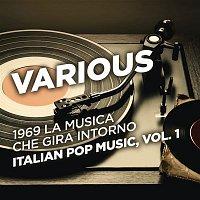 Various  Artists – 1969 La musica che gira intorno - Italian Pop Music, Vol. 1