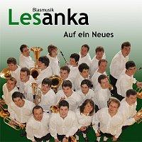 Blasmusik Lesanka – Auf ein Neues