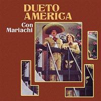 Dueto América, Mariachi – Dueto América Con Mariachi
