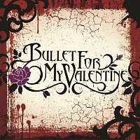 Bullet For My Valentine – Hand Of Blood / 4 Words