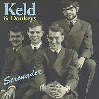 Keld Heick Og Donkeys – Serenader