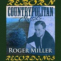 Roger Miller – Countrypolitan Classics (HD Remastered)