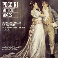 André Kostelanetz, André Kostelanetz & His Orchestra, André Kostelanetz Orchestra, Giacomo Puccini – Puccini Without Words
