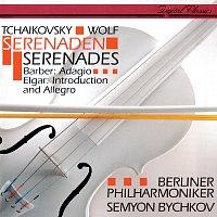 Semyon Bychkov, Berliner Philharmoniker – Tchaikovsky: Serenade For Strings / Elgar: Introduction & Allegro / Wolf: Italian Serenade / Barber: Adagio