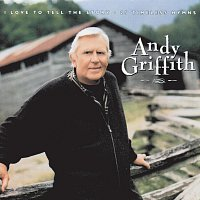 Andy Griffith – Love To Tell Story: 25 Hymns
