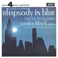 Stanley Black, London Festival Orchestra – Gershwin: Rhapsody In Blue; American In Paris