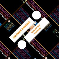 Coleman Hawkins – Today And Now / Desafinado