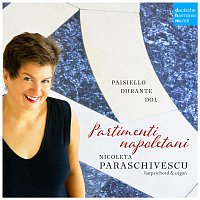 Nicoleta Paraschivescu, Giovanni Paisiello – Partimenti Napoletani. Music for Keyboard Instruments by Paisiello, Durante & Dol