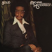 Michael Henderson – Solid (Expanded)
