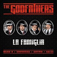 The Godfathers, DJ Mind-X, DJ Snowman, Dj Dream, DJ Noise – La Famiglia